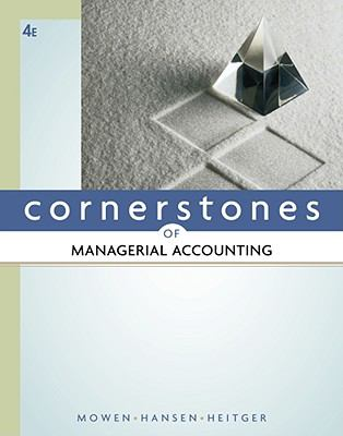 managerial accounting chapter 2 hansen mowen Don r hansen and maryanne m mowen thomson  in chapter 2, the  accounting information system and its different subsystems are defined  distinctions are.