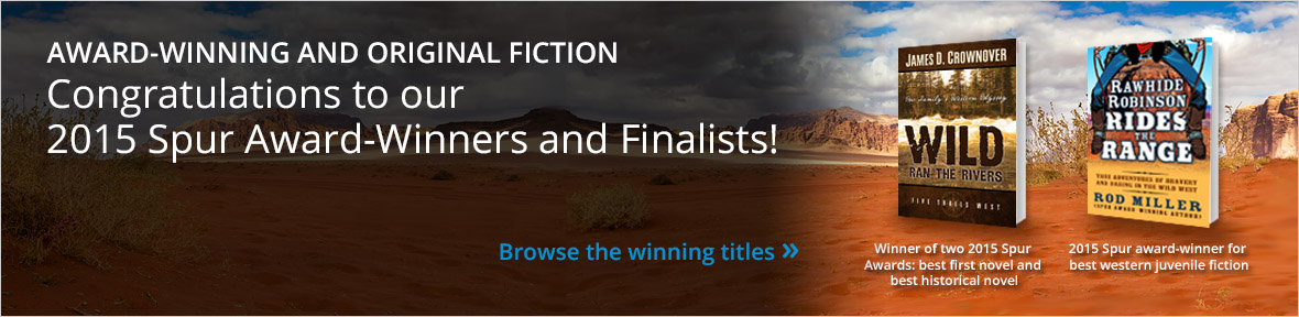 Five Star presents western fiction from 2015 Spur Award winners.