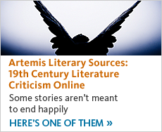 Artemis Literature Resources. 19th Century Literature Criticism Online. Click to see one of them.