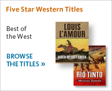 Five Star western titles are the best of the west. Browse western titles here.