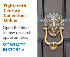 See what we have in store for Eighteenth Century Collections Online.