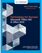 Technology for Success and Shelly Cashman Series Microsoft Office 365 & Office 2019