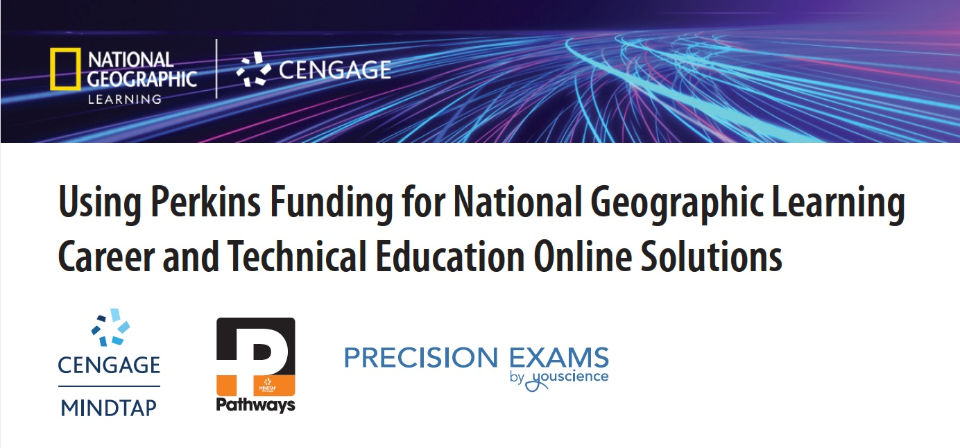 Use Perkins funding for Cengage digital solutions
