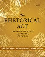 The Rhetorical Act Thinking Speaking