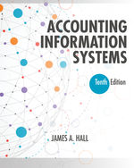 Accounting cengage accounting information systems 10th edition by james fandeluxe Choice Image