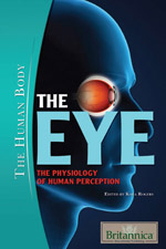 The Human Body: The Eye: The Physiology of Human Perception