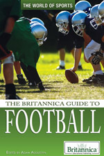 The World of Sports: The Britannica Guide to Football