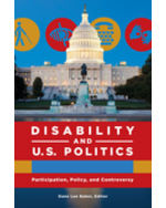 Disability and U.S. Politics: Participation, Policy, and Controversy