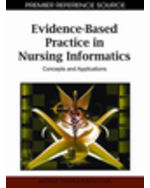 Evidence-Based Practice In Nursing Informatics: Concepts And Applications