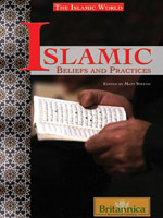 The Islamic World Series: Islamic Beliefs and Practices