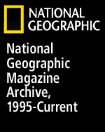 National Geographic Magazine Archive, 1995-Current