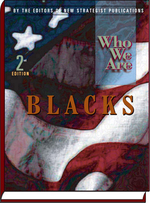 Who We Are: Blacks
