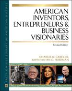 American Inventors Entrepreneurs and Business Visionaries