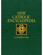 New Catholic Encyclopedia: Supplement 2009