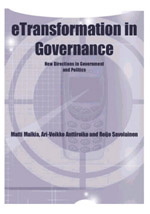 E-Democracy And E-Participation Bundle: E-Transformation In Governance: New Directions In Government And Politics
