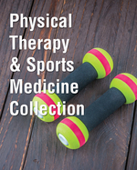 Physical Therapy & Sports Medicine Collection