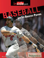 Inside Sports: Baseball and Its Greatest Players
