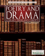 The Britannica Guide to Literary Elements: Poetry and Drama: Literary Terms and Concepts