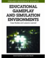 Gaming Technologies Collection: Educational Gameplay And Simulation Environments: Case Studies And Lessons Learned