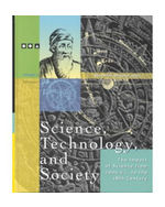 Science, Technology and Society: The Impact of Science Throughout History: 2000 BC through the 18th Century