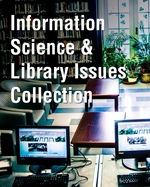Information Science & Library Issues Collection