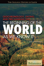 The Geologic History of Earth: Geochronology, Dating, and Precambrian Time