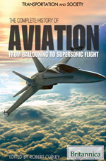 Transportation and Society: The Complete History of Aviation