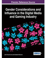 Gender Considerations and Influence in the Digital Media and Gaming Industry