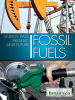 Energy: Past, Present, and Future: Fossil Fuels