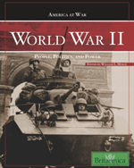 America at War: World War II: People, Politics, and Power