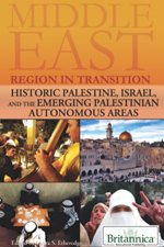 Middle East: Region in Transition: Historic Palestine, Israel, and the Emerging Palestinian Autonomous Areas