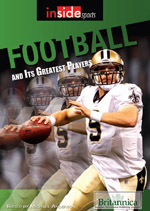 Inside Sports: Football and Its Greatest Players