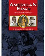 American Eras Primary Sources: Westward Expansion (1800-1860)
