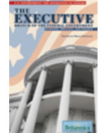 U.S. Government: The Separation of Powers: The Executive Branch of the Federal Government: Purpose, Process, and People