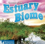 Seasons of the Estuary Biome