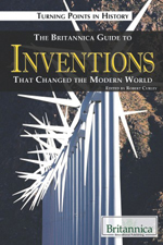 Turning Points in History: The Britannica Guide to Inventions That Changed the Modern World