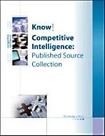 Know!: Competitive Intelligence: Human Source and Published Source Collection