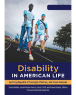 Disability in American Life: An Encyclopedia of Concepts, Policies, and Controversies