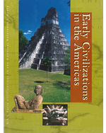 Early Civilizations in the Americas: Almanac