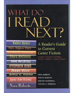 What Do I Read Next?: A Reader's Guide to Current Genre Fiction