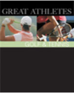 Great Athletes: Golf & Tennis