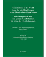 Constitutions of the World from the late 18th Century to the Middle of the 19th Century: Constitutional Projects of Russia 1799-1825