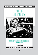 History of the American Cinema: The Fifties: Transforming the Screen, 1950-1959
