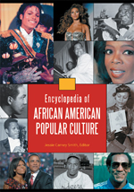 Encyclopedia of African American Popular Culture
