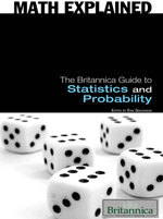 Math Explained: The Britannica Guide to Statistics and Probability