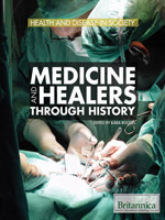Health and Disease in Society: Medicine and Healers Through History