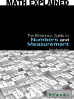 Math Explained: The Britannica Guide to Numbers and Measurement