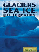 Dynamic Earth: Glaciers, Sea Ice, and Ice Formation