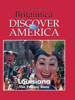 Discover America: Louisiana: The Pelican State