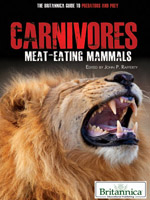 The Britannica Guide to Predators and Prey: Carnivores